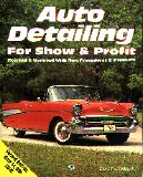Auto Detailing For Show and Profit